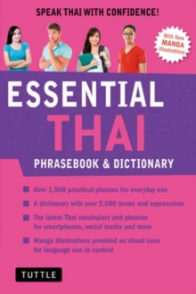Essential Thai Phrasebook and Dictionary : Speak Thai with Confidence Revised Edition, Paperback / softback Book