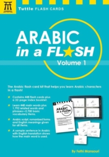 Arabic in a Flash Kit Volume 1 : A Set of 448 Flash Cards with 32-page Instruction Booklet, Mixed media product Book