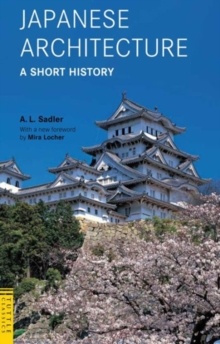 Japanese Architecture: A Short History, Paperback / softback Book