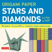 Origami Paper Stars and Diamonds : It's Fun to Fold!, Paperback Book