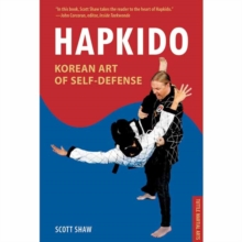 Hapkido, Korean Art of Self-Defense : Tuttle Martial Arts, Paperback Book