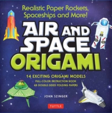 Air and Space Origami Kit : Paper Rockets, Airplanes, Spaceships and More!, Mixed media product Book