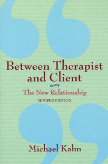 Between Therapist & Client : The New Relationship, Paperback Book