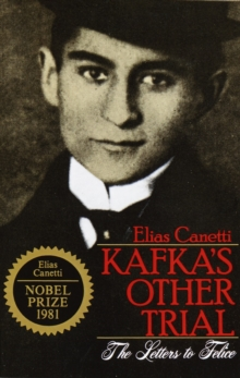 Kafka's Other Trial : The Letters to Felice, Paperback / softback Book