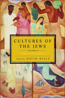 Cultures of the Jews, Volume 3, Paperback / softback Book