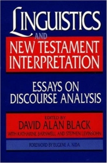 Linguistics and New Testament Interpretation : Essays on Discourse Analysis, Paperback Book