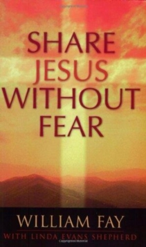 Share Jesus without Fear, Paperback Book