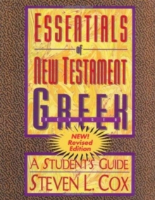Essentials of New Testament Greek, Paperback Book