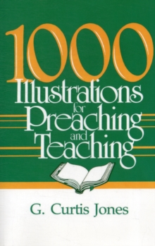 1000 Illustrations for Preaching and Teaching, Book Book
