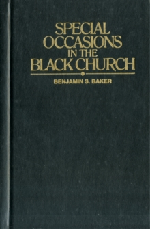 Special Occasions in the Black Church, Hardback Book