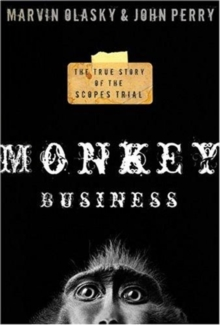 Monkey Business : The True Story of the Scopes Trial, Paperback / softback Book