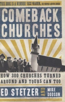 Comeback Churches : How 300 Churches Turned Around and Yours Can Too, Hardback Book