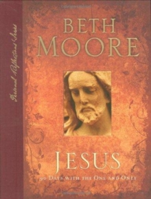 Jesus : 90 Days with the One and Only, Hardback Book