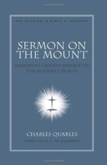 Sermon on the Mount : Restoring Christ's Message to the Modern Church, Hardback Book