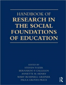 Handbook of Research in the Social Foundations of Education, Paperback / softback Book
