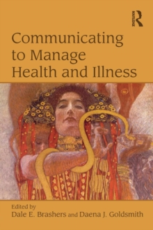 Communicating to Manage Health and Illness, Paperback / softback Book