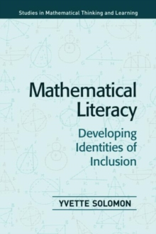 Mathematical Literacy : Developing Identities of Inclusion, Paperback / softback Book