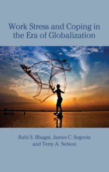 Work Stress and Coping in the Era of Globalization, Hardback Book
