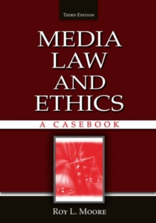 Media Law and Ethics : A Casebook, Paperback / softback Book