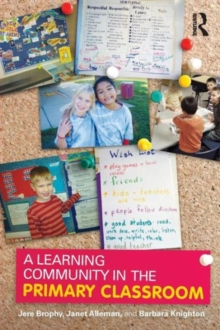 A Learning Community in the Primary Classroom, Paperback / softback Book