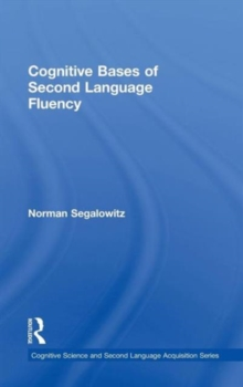 Cognitive Bases of Second Language Fluency, Hardback Book