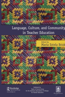 Language, Culture, and Community in Teacher Education, Paperback / softback Book