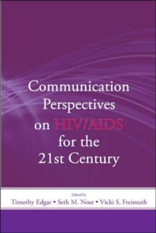 Communication Perspectives on HIV/AIDS for the 21st Century, Paperback / softback Book