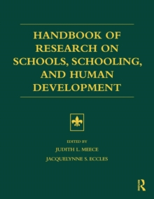 Handbook of Research on Schools, Schooling and Human Development, Paperback / softback Book