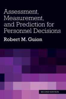 Assessment, Measurement, and Prediction for Personnel Decisions, Hardback Book