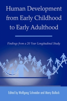 Human Development from Early Childhood to Early Adulthood : Findings from a 20 Year Longitudinal Study, Paperback / softback Book