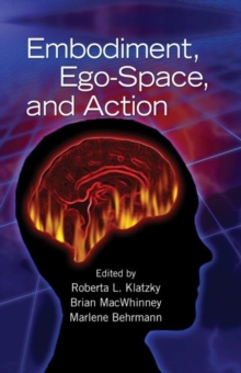 Embodiment, Ego-Space, and Action, Hardback Book