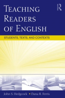 Teaching Readers of English : Students, Texts, and Contexts, Paperback Book