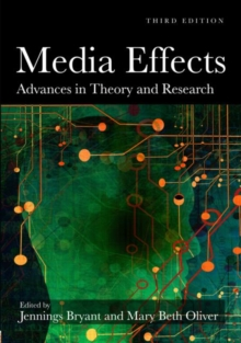 Media Effects : Advances in Theory and Research, Paperback Book