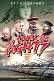 My Tank Is Fight!, Paperback Book