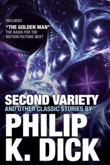 Second Variety And Other Classic Stories, Paperback Book