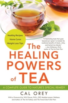 The Healing Powers Of Tea, Paperback / softback Book