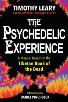 The Psychedelic Experience, Paperback / softback Book