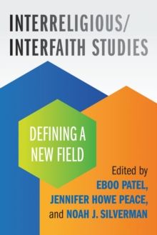 Interreligious/Interfaith Studies : Defining a New Field, EPUB eBook