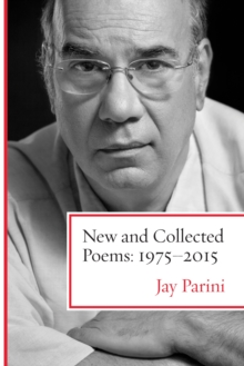 New and Collected Poems : 1975-2015, Hardback Book