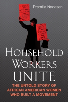 Household Workers Unite, Paperback / softback Book