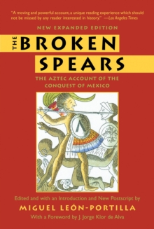 The Broken Spears 2007 Revised Edition, Paperback / softback Book