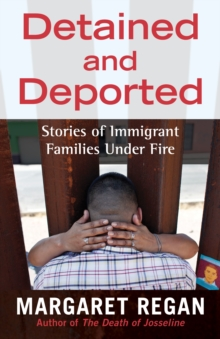Detained And Deported, Paperback / softback Book