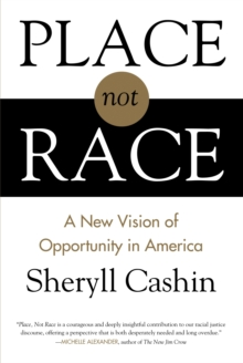 Place, Not Race, Paperback / softback Book