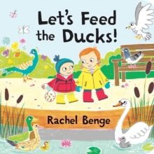 Let's Feed the Ducks, Board book Book