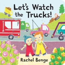 Let's Watch the Trucks!, Board book Book