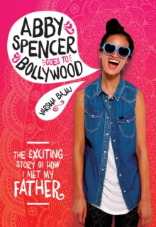 Abby Spencer Goes To Bollywood, Paperback / softback Book