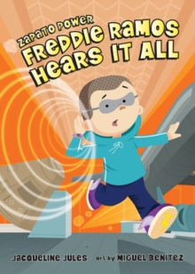 Freddie Ramos Hears It All, Hardback Book