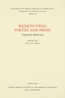 Raimon Vidal, Poetry and Prose : Volume II: Abrile issia, Paperback / softback Book