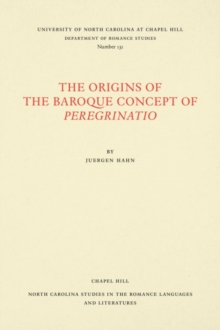 The Origins of the Baroque Concept of Peregrinatio, Paperback / softback Book