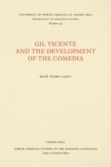 Gil Vicente and the Development of the Comedia, Paperback / softback Book